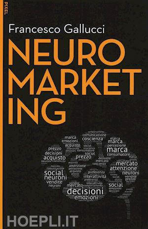 Migliori libri sul neuromarketing