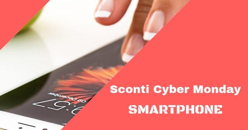 Cyber Monday 2018: Le migliori offerte sugli Smartphone