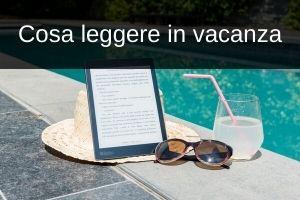 libri consiglio libri in vacanza