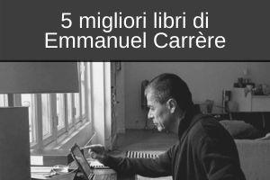libri consiglio, Emmanuel-Carrère