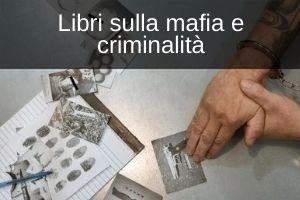 Libri sulla mafia e criminalità